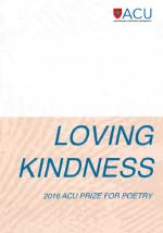 2016 ACU Prize for Poetry Loving Kindness